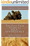 The Five-Year Guide to Self-Sufficiency