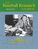 img - for Baseball Research Journal: Spring 2014: Volume 43, Issue 1 book / textbook / text book