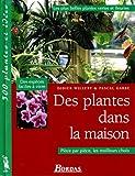 echange, troc Willery Didier - Des plantes dans la mauison  les plus belles plantes vertes et fleuries