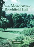 img - for In the Meadows of Beechfield Hall book / textbook / text book