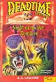 Night of the Pet Zombies (Deadtime Stories, No. 16)