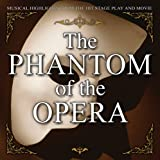 Musical Stage Company Phantom of the Opera: Musical Highlights From Hit