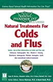 img - for Natural Treatments for Colds and Flus by Barton, Anna M., Collins N.D., Elizabeth W., Berkoff Ph.D., (2000) Paperback book / textbook / text book