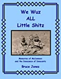 We Wuz ALL Little Shitz - Memories of McCammon  and the  Innocence of Innocents
