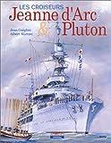 echange, troc J. Guiglini, Albert Moreau - La Jeanne d'Arc et le Pluton