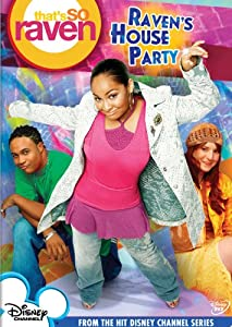 That's So Raven - Raven's House Party