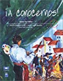 img - for  A conocernos! Text/Tape Package book / textbook / text book