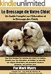 Formation de Chiot:  Un Guide Complet...