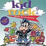 Kid Rock!: More Kooky, Crazy, Classic Rock For Kids
