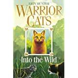 Into the Wild (Warrior Cats, Book 1)by Erin Hunter