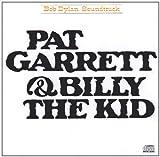 Pat Garrett & Billy the Kid Bob Dylan