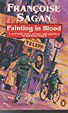 Painting in Blood (0140115684) by Francoise Sagan