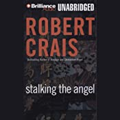 Stalking the Angel: An Elvis Cole - Joe Pike Novel, Book 2 | Robert Crais