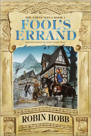Fool's Errand (The Tawny Man, Book 1), Robin Hobb, Megan Lindholm