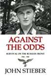 img - for Against the Odds: Survival on the Russian Front book / textbook / text book