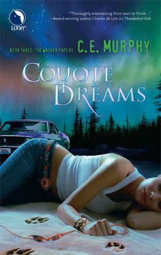 Coyote Dreams (The Walker Papers, Book 3) PDF