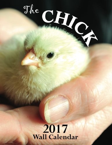 The Chick 2017 Wall Calendar