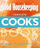 Good Housekeeping Complete Cook's Book (0007100744) by Good Housekeeping Institute Staff