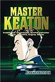 Master Keaton: V.2 Excavation II (ep.6-10)
