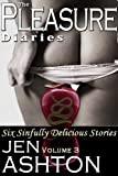 The Pleasure Diaries: Volume 3