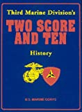 img - for Third Marine Division's Two Score and Ten History book / textbook / text book