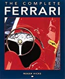 The Complete Ferrari (0760308071) by Hicks, Roger