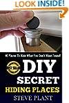 DIY Secret Hiding Places: 90 Places T...