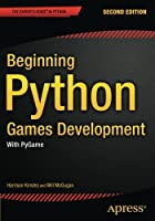 Beginning Python Games Development: With PyGame, 2nd Edition