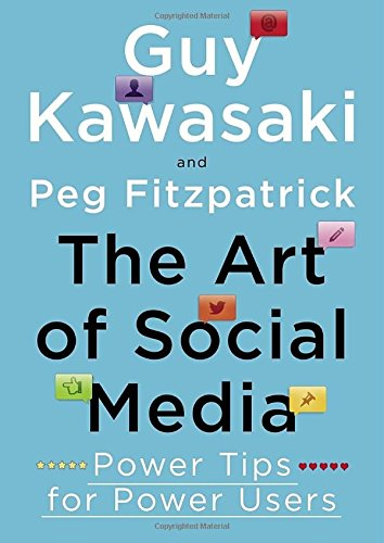 The Art of Social Media: Power Tips for Power Users (Social Media Social Good compare prices)