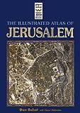 Illustrated Atlas of Jerusalem