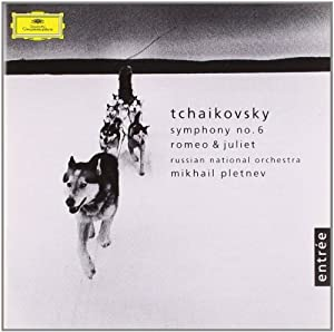 Tchaikovsky: Symphony No. 6 op. 74 (Pathétique) / Romeo and Juliet Fantasy