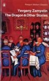 The Dragon and Other Stories: Fifteen Stories (Modern Classics)