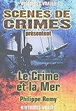 Le Crime et la Mer : A travers le temps