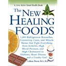 The New Healing Foods: 1,404 Refrigerator Remedies, Countertop Cures, and Miracle Menus that Fight Everything from Arthritis, High Blood Pressure, and ... Cranky Gut! (Jerry Baker Good Health series)