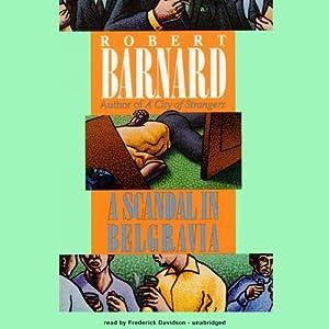 A Scandal in Belgravia   [Robert Barnard]