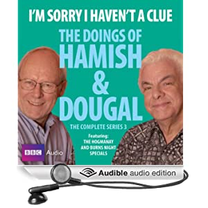 I'm Sorry I Haven't a Clue: You'll Have Had Your Tea - The Doings of Hamish and Dougal 3 (Unabridged)