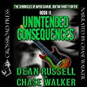 Unintended Consequences: The Chronicles of Bayou Savage, Guitar Ghost Fighter Book II (       UNABRIDGED) by Dean Russell, Chase Walker Narrated by Chase Walker