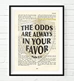 Vintage Bible page verse scripture -The Odds Are Always in Your Favor - Psalm 5:12 Christian ART PRINT, UNFRAMED, hunger games parody shield dictionary wall & home decor poster,Inspirational gift
