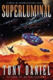Superluminal : A Novel of Interplanetary Civil War