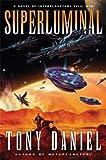 Superluminal : A Novel of Interplanetary Civil War