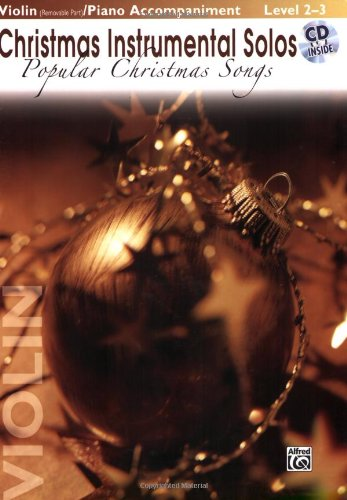 Christmas Instrumental Solos: Popular Christmas Songs- Book & CD (Violin Edition)