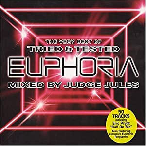 The Very Best of Tried and Tested Euphoria: Mixed By Judge Jules