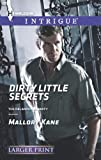 Dirty Little Secrets (Harlequin LP Intrigue\The Delancey Dynasty)