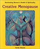 img - for Creative Menopause (Illuminating Women's Health & Spirituality) book / textbook / text book