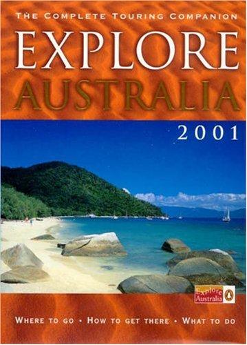 Explore Australia 2001 Pb (Travel Guide)