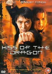 Kiss of the Dragon [DVD] [2001]