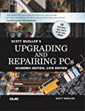 Upgrading and Repairing PCs, Academic Edition (14th Edition) (078972927X) by Mueller, Scott