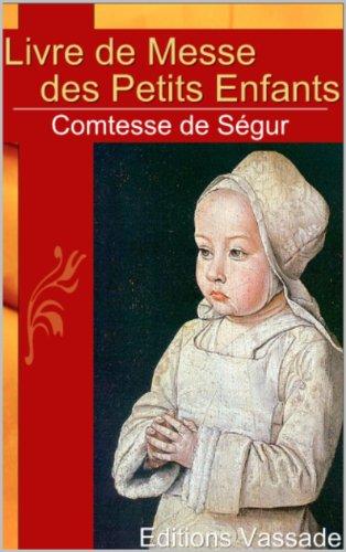 Comtesse de Ségur - Livre de messe des petits enfants