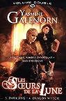 Les Soeurs de la Lune - Intégrale, tome 2 par Galenorn