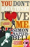 Simon Napier-Bell You Don't Have To Say You Love Me